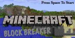 Minecraft Block Breaker 4 Player Minecraft Mod