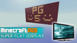 Super Flat Display [LCD] - Easy to program Minecraft Map & Project