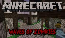 Waves of Zombies [ADV MAP] Minecraft Project