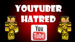 Youtuber Hatred