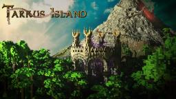 Tarkus Island [HG] Minecraft Project