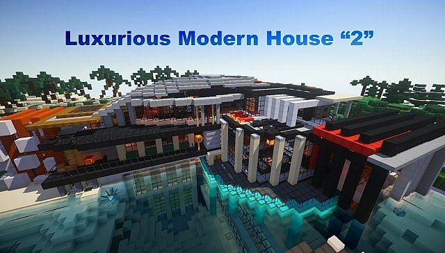 [1.8] Luxurious Modern House 2 Map Download | Minecraft Forum