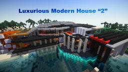 Luxurious Modern House ☆2☆ A late 560 sub special. Minecraft Map & Project