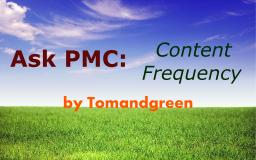 Ask PMC: Content Frequency