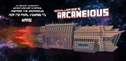 Arcanious Spaceship Adventure [1.8.3] Minecraft Map & Project