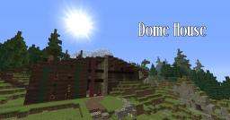 Dome House Minecraft Map & Project