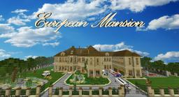 |European Mansion| [Traditional] [DBS] Minecraft Map & Project