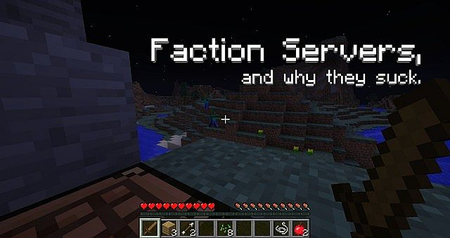 Factions Servers And Why They Are So Awful These Days