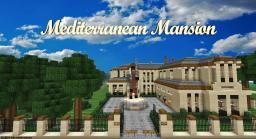 |Mediterranean Mansion| [Traditional] [DBS] Minecraft Map & Project