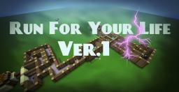 Run For Your Life! (Minecraft Minigame) Ver.1 Minecraft Map & Project