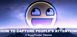 How To Capture People's Attention Minecraft Blog