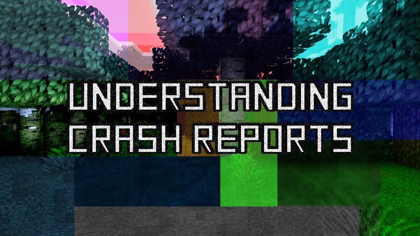 Understanding Crash Reports - How to fix errors by yourself