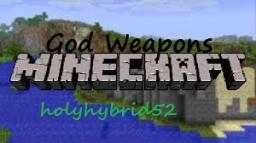 [1.6.2][Forge]God Weapons Minecraft Mod