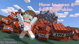 How to Pose & Edit your skin! Minecraft Blog Post