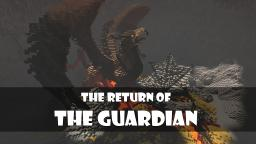 Return of the guardian Minecraft Project