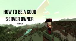 How to be a Good Server Owner [Pop Reel :D] Minecraft Blog