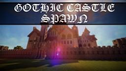 Gothic Castle Spawn Minecraft Map & Project