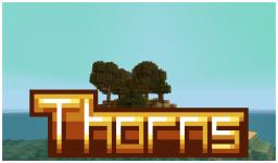 (1.6.2) Thorns! (Discontinued D: ) Minecraft