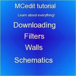 MCedit tutorial - Learn all of MCedit! Minecraft Blog Post