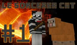 The Adventure's of Le Sorcerer Cat and his Apprentice Sheepdawg! (Ep.1) Minecraft Blog