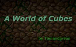 A World of Cubes [Contest] Minecraft Blog Post