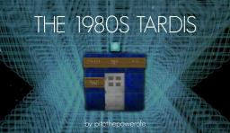 The 1980s TARDIS (1.6.2) Minecraft Map & Project