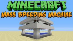 Minecraft: Mass Breeding Machine Tutorial Minecraft Project