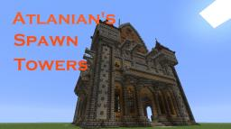 Atlanian's Spawn Towers Minecraft Project