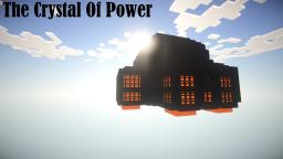 The crystal of power Minecraft Project