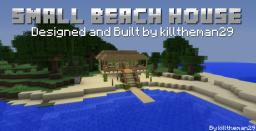 Build Off - Small Beach House by killtheman29 Minecraft Map & Project