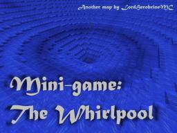 Mini-game: The Whirlpool Minecraft Project