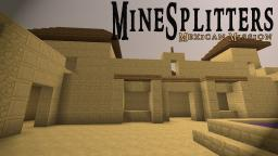 MineSplitters - Mexican Mission PvP Map Minecraft Map & Project