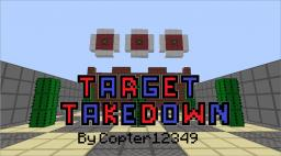 Target Takedown - Copter12349 Minecraft Project