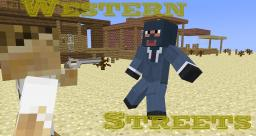 Western streets (Animation) Minecraft Map & Project