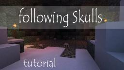 Following Skulls (Heads) , Tutorial Minecraft