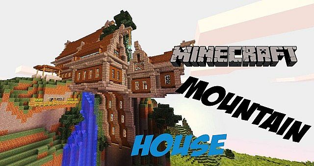 Mountain House [Updated] Minecraft Project