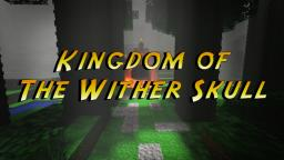 Kingdom of the Wither Skull *Adventure Map* Minecraft