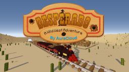Desperado (Western Themed Adventure Map) Minecraft