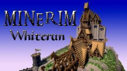 Whiterun (Weißlauf) - A Part Of Minerim Minecraft Project