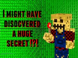 I Might Have Discovered A Huge Secret !?! [FAKE] Minecraft