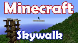 Skywalk Minecraft Map & Project