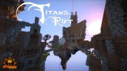 Titans Rift Minecraft Map & Project