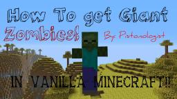 [[How To Get GIANT Zombies In Vanilla Minecraft!]]{NO MODS!} Minecraft Blog