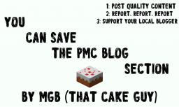 You Can Save The PMC Blog Section (Now even more legible)! Minecraft Blog Post