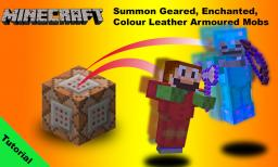 Tutorial Summoning Mobs with coloured and enchanted armour in Minecraft 1.7 [snapshot 13w26b] Minecraft Blog