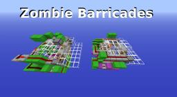Zombie Barricades Minecraft Map & Project