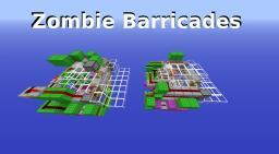 Zombie Barricades Minecraft Project
