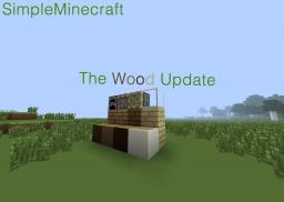 Simple Minecraft Beta 0.4 The Wood Update Minecraft