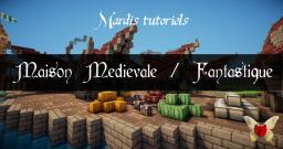 Medieval / Fantasy House design & DownloadLink Minecraft Project