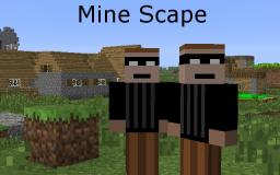 [1.6.4] -=Mine Scape=- [V1.1.0] [SSP / SMP] [Forge] MineCraft => RuneScape [1110+ Downloads :D]